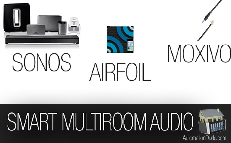 Multiroom Audio Compared | Sonos Airfoil MultiRoom Amp
