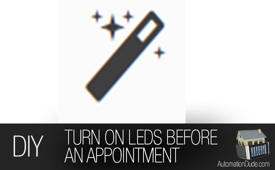 Recipe: Turn LED Strip Red Before an Appointment