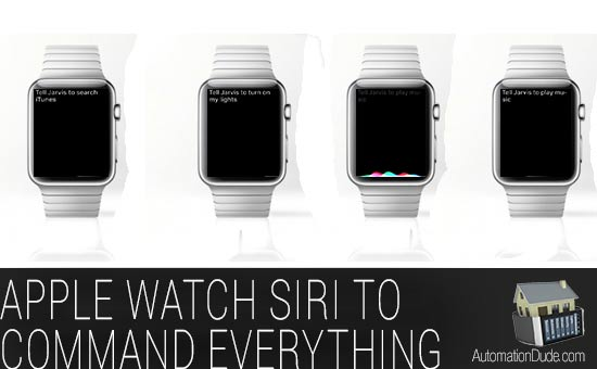 Siri Commands to Eventghost with the Apple Watch