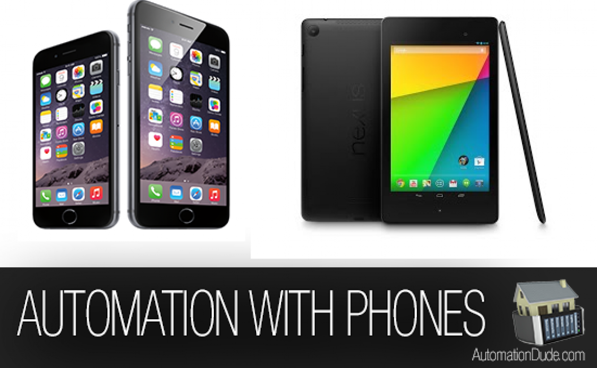 Mobile Phone Automation | iPhones and Androids